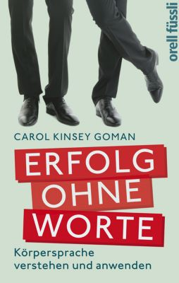 Erfolg ohne Worte, Carol Kinsey-Goman