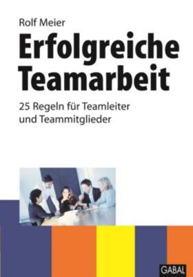 Erfolgreiche Teamarbeit, Rolf Meier
