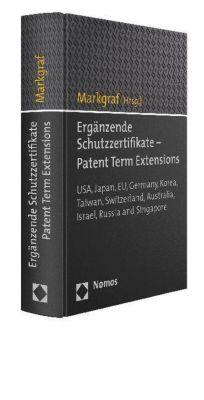 Ergänzende Schutzzertifikate - Patent Term Extensions