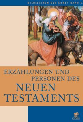 Erzählungen und Personen des Neuen Testaments