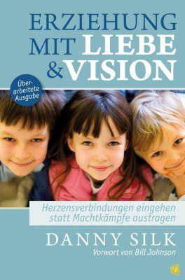Erziehung mit Liebe und Vision, Danny Silk