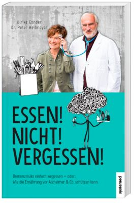 Essen! Nicht! Vergessen!, Ulrike Gonder, Peter Heilmeyer