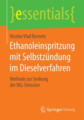 Ethanoleinspritzung mit Selbstzündung im Dieselverfahren, Nicolae V. Burnete