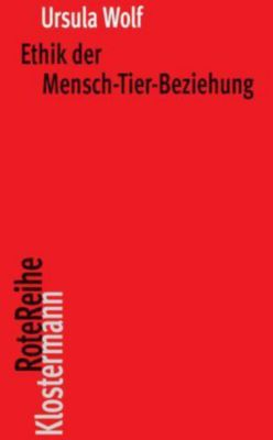 Ethik der Mensch-Tier-Beziehung, Ursula Wolf