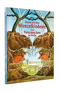 Etwas von den Wurzelkindern / Prinzesschen im Walde - Produktdetailbild 1
