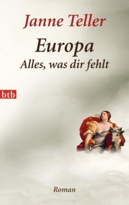 Europa - Alles, was dir fehlt, Janne Teller