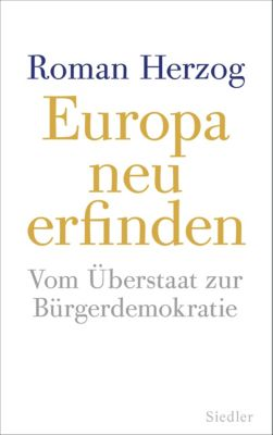 Europa neu erfinden, Roman Herzog