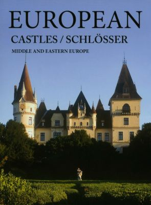European Castles / Schlösser, Ildikò Kolozsvàri