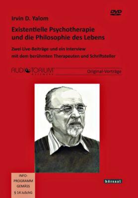 Existentielle Psychotherapie und die Philosophie des Lebens, 2 DVDs, Irvin D. Yalom