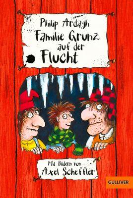 Familie Grunz Band 4: Familie Grunz auf der Flucht, Philip Ardagh