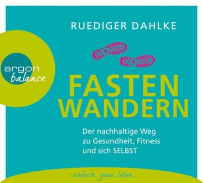 Fasten-Wandern, 2 Audio-CDs, Ruediger Dahlke