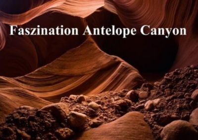 Faszination Antelope Canyon (Tischaufsteller DIN A5 quer), Andrea Potratz