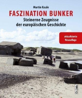 Faszination Bunker, Martin Kaule