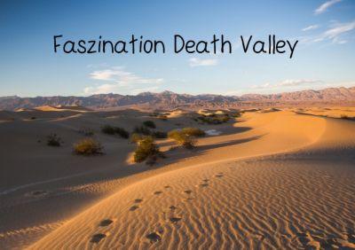 Faszination Death Valley (Tischaufsteller DIN A5 quer), Andrea Potratz