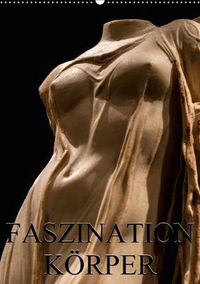 Faszination Körper (Wandkalender 2018 DIN A2 hoch), Alexander Bartek