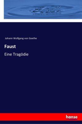 Faust, Johann Wolfgang von Goethe