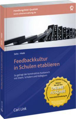 Feedbackkultur in Schulen etablieren, Stefan Seitz, Petra Hiebl