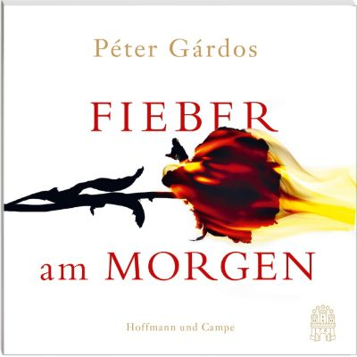 Fieber am Morgen, 5 Audio-CDs, Péter Gárdos