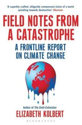 Field Notes from a Catastrophe, Elizabeth Kolbert
