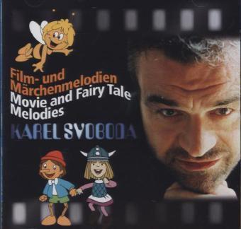 Film-Und Märchenmelodien/Movie And Fairy Tale Melo, Karel Svoboda