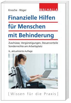 Finanzielle Hilfen für Menschen mit Behinderung, Thomas Knoche, Bernd Röger