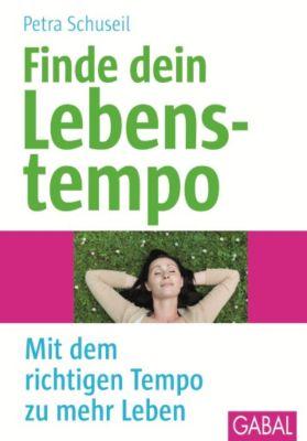 Finde dein Lebenstempo, Petra Schuseil