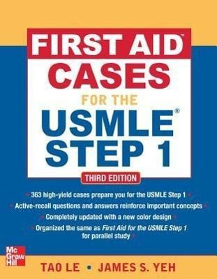 First Aid Cases for the USMLE Step 1, Le Tao, James S. Yeh
