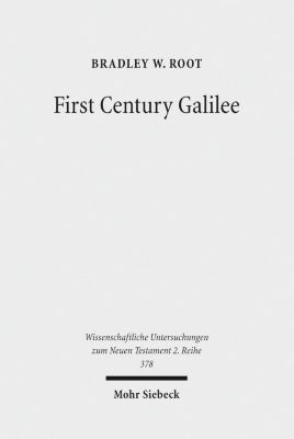 First Century Galilee, Bradley W. Root