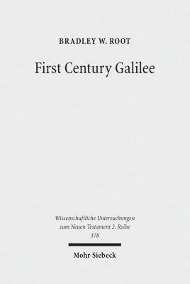 First Century Galilee, Bradley W. Root