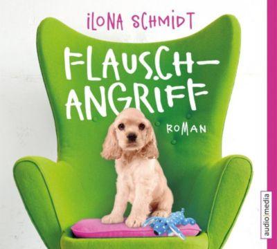 Flauschangriff, 5 Audio-CDs, Ilona Schmidt