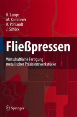 Fließpressen, Kurt Lange, Manfred Kammerer, Klaus Pöhlandt, Joachim Schöck