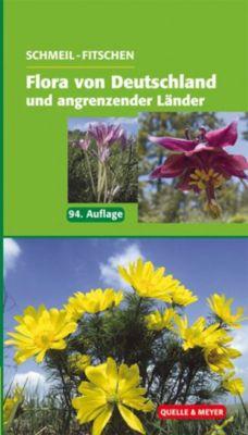 Flora von Deutschland und angrenzender Länder, Otto Schmeil, Jost Fitschen