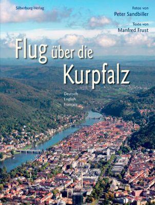 Flug über die Kurpfalz, Peter Sandbiller, Manfred Frust
