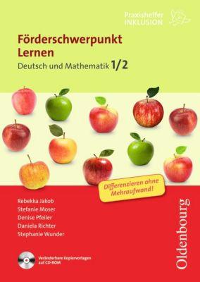 Förderschwerpunkt Lernen: Deutsch und Mathematik 1/2, mit CDR, Daniela Richter, Stephanie Wunder, Rebekka Jakob, Stefanie Moser, Denise Lemmer