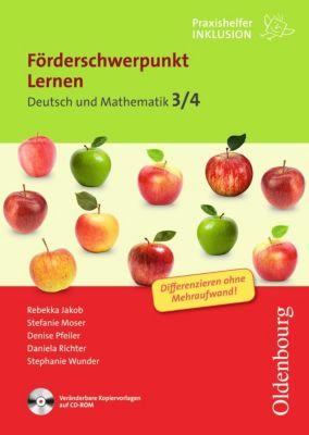 Förderschwerpunkt Lernen: Deutsch und Mathematik 3/4, mit CDR, Daniela Richter, Stephanie Wunder, Rebekka Jakob, Stefanie Moser, Denise Lemmer