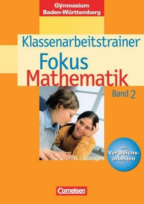 Fokus Mathematik, Gymnasium Baden-Württemberg: Bd.2 6. Schuljahr, Klassenarbeitstrainer