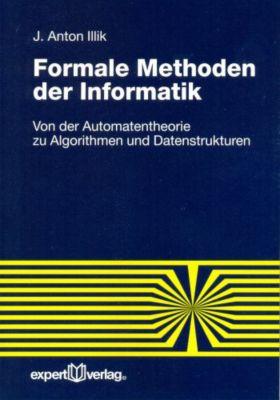 Formale Methoden der Informatik, Johann A. Illik