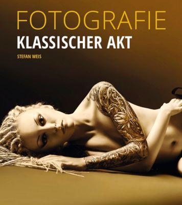 FOTOGRAFIE Klassischer Akt, Stefan Weis