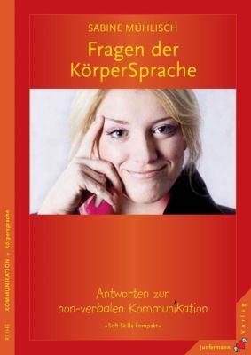 Fragen der KörperSprache, Sabine Mühlisch