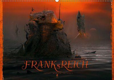 FRANKsREICH dreamworld 2018 (Wandkalender 2018 DIN A2 quer) Dieser erfolgreiche Kalender wurde dieses Jahr mit gleichen, Frank Melech