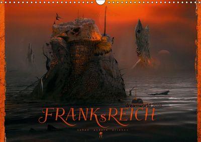 FRANKsREICH dreamworld 2018 (Wandkalender 2018 DIN A3 quer) Dieser erfolgreiche Kalender wurde dieses Jahr mit gleichen, Frank Melech