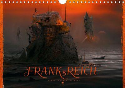 FRANKsREICH dreamworld 2018 (Wandkalender 2018 DIN A4 quer) Dieser erfolgreiche Kalender wurde dieses Jahr mit gleichen, Frank Melech