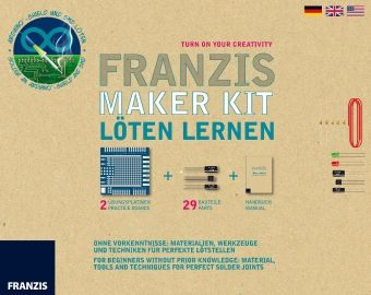 Franzis Maker Kit - Löten lernen, Burkhard Kainka, Fabian Kainka
