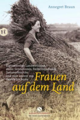 Frauen auf dem Land, Annegret Braun