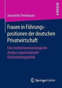 Frauen in Führungspositionen der deutschen Privatwirtschaft, Jeannette Trenkmann