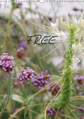 FREE (Wandkalender 2018 DIN A3 hoch), Nina Tobias