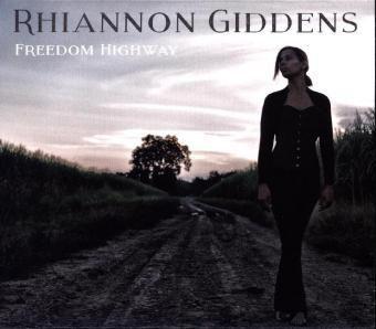 Freedom Highway, Rhiannon Giddens