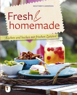 Fresh & homemade, Heather Cameron