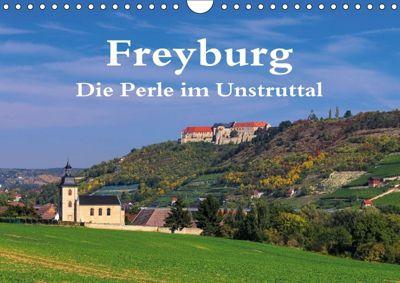 Freyburg - Die Perle im Unstruttal (Wandkalender 2018 DIN A4 quer), LianeM