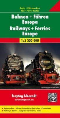 freytag & berndt Auto + Freizeitkarten Bahnen + Fähren Europa, Eisenbahnkarte 1:5,5 Mio.; Railways + Ferries Europe; Che
